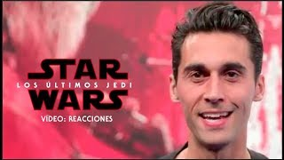 Star Wars: Los Últimos Jedi - Vídeo: Reacciones HD