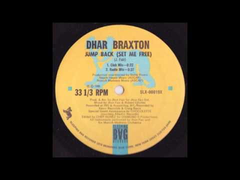 Jump Back (Set Me Free) - Dhar Braxton 1986