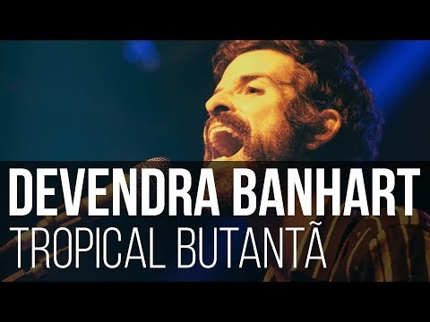 Devendra Banhart - Baby // Saturday Night // Good Time Charlie (Tropical Butantã / São Paulo)