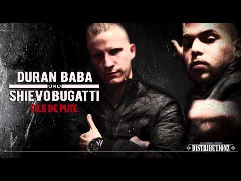 Duran Baba & Shievo Bugatti - Fils de Pute...