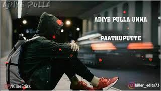 Adiye pulla unna pathu putte song whatsapp status video /havoc brothers song whatsapp status video