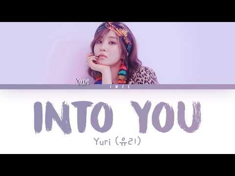 YURI (유리) - INTO YOU (빠져가) (Han|Rom|Eng) Color Coded Lyrics/한국어 가사