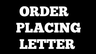 Order placing letter | for 10, 11 and 12 class| placing order letter | letter for placing order |