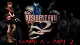 Resident Evil 2 PS1 Longplay - Part 2 (Claire A)