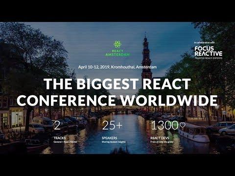 React Amsterdam 2019 - General Track