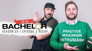The Bachelor 2019   Episode 2 RECAP