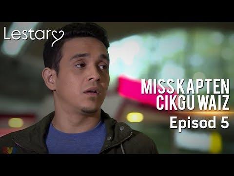 Lestary | Miss Kapten Cikgu Waiz | Episod 5