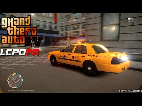 GRAND THEFT AUTO IV - LCPDFR - EPiSODE 40 - (NYPD UNMARKED TAXI PATROL) UNTIL SAPDFR/ LSPDFR