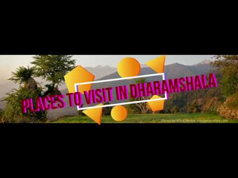 Place to visit in Dharamsala, Hotels, Food Places