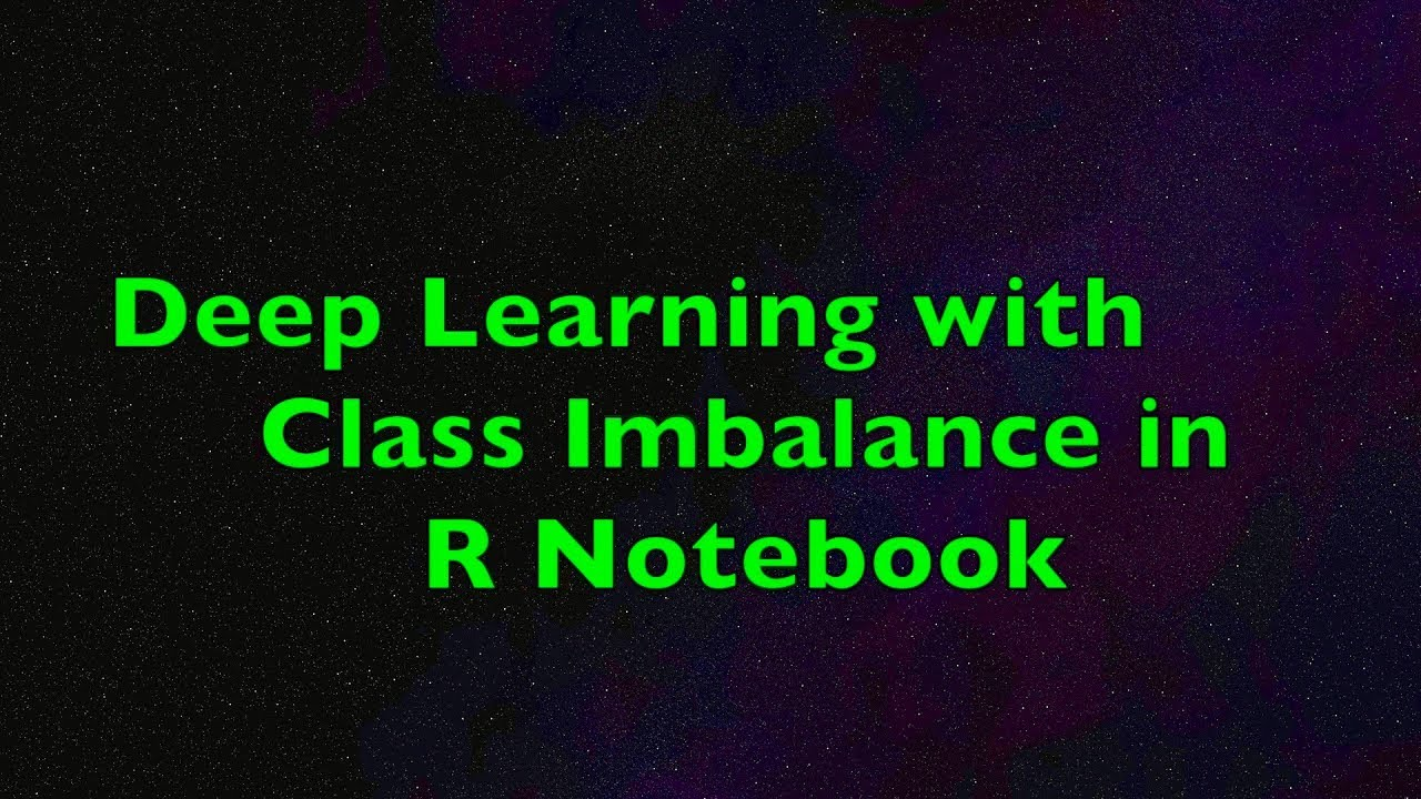 Deep Learning with Class Imbalance in R Notebook | Using Keras and  TensorFlow