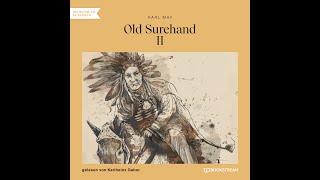 Old Surehand II – Karl May | Teil 1 von 2 (Roman Klassiker Hörbuch)