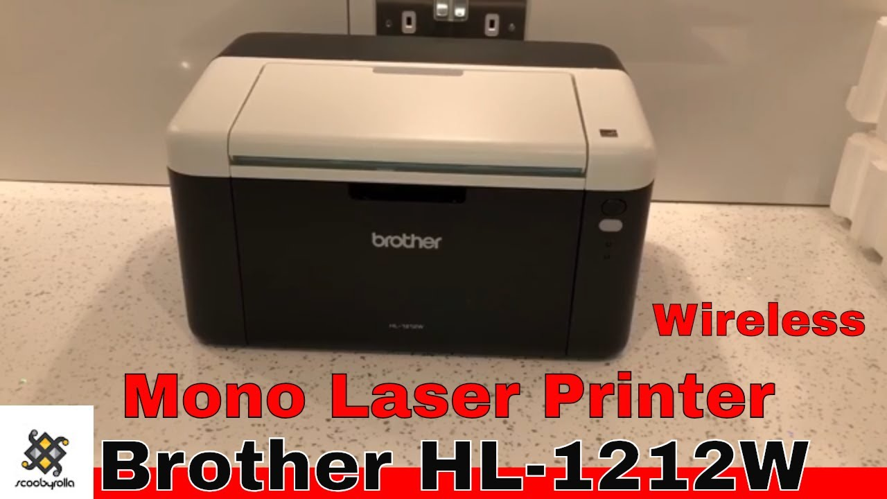 Brother Hl 1212w Mono Laser Printer Unboxing Youtube