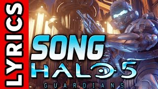 "Halo 5 SONG ""Guardian"" LYRICS - TryHardNinja feat JT Machinima"