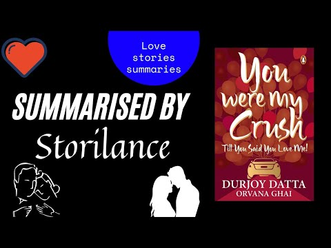 You Were My Crush Till You Said You Love Me Summarised by|Storilance!!|