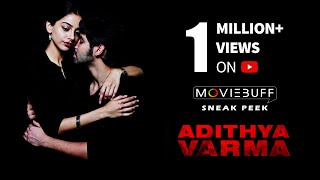 Adithya Varma - Moviebuff Sneak Peek  Dhruv Vikram Banita Sandhu  Gireesaaya