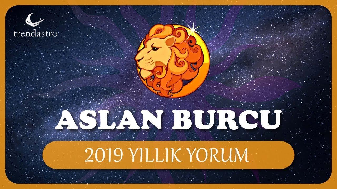 2019 aslan burcu yorumu