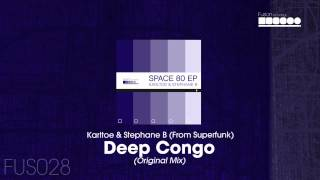Karltoe & Stephane B (From Superfunk) - Deep Congo (Original Mix)