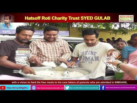 FREE FOOD Hatsoff Roti Charity Trust SYED GULAB BANGALORE