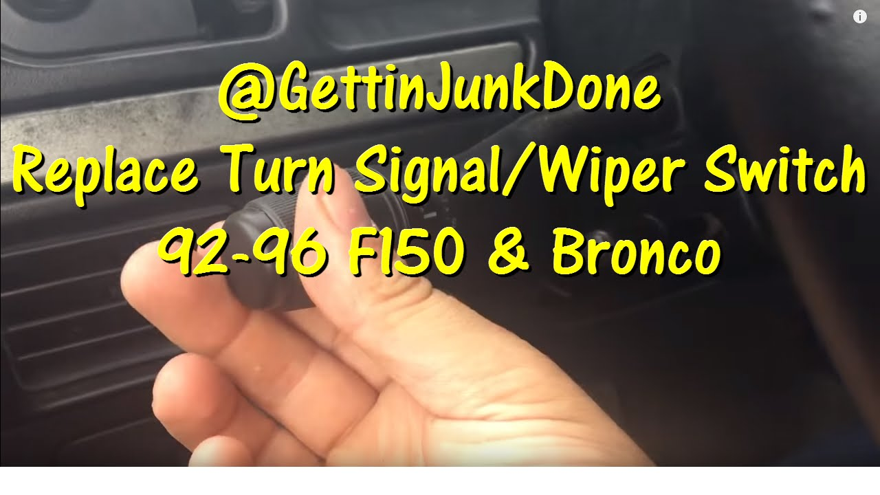 replace the turn signal wiper switch 92 to 96 f150 and bronco gettinjunkdone [ 1280 x 720 Pixel ]