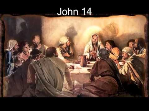 John 14 (with text - press on more info.)