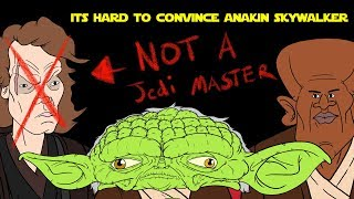 Download Its Hard To Convince Anakin Skywalker That Hes NOT A Jedi Master Mp3 and Videos