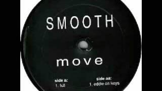Smooth - Move (Eddie On Keys)
