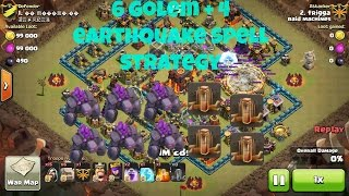 Clash Of Clans - New Elite 6 Golem + 4 Earthquake Spell Attack Strategy - Destroy Max Th10