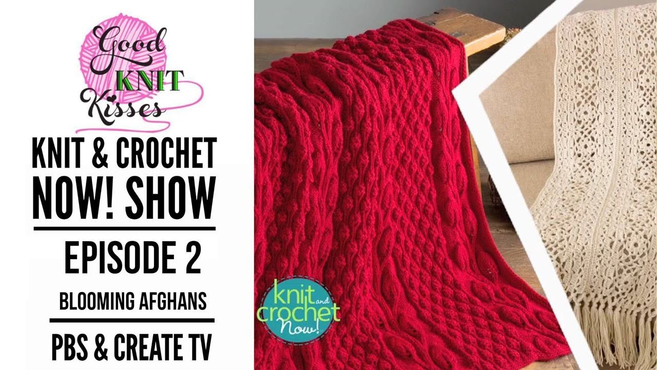 Knit And Crochet Now Episode 2 Trailer Youtube
