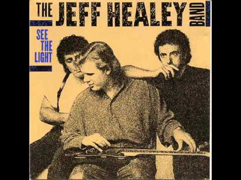 The Jeff Healey Band-Nice problem to have