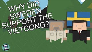 Why did Sweden Support the Vietcong? (Short Animated Documentary)