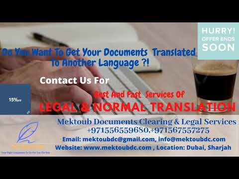Legal and Normal Translations in Dubai and Sharjah by Mektoub Document Clearing and Legal Services