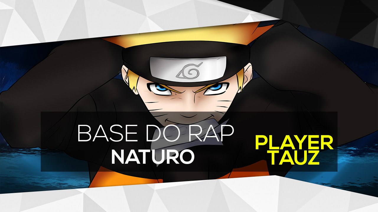 Base Da Musica Rap Do Naruto Tauz Download Na Descrisao Youtube