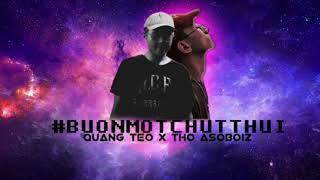 [BEAT] Bun Mot Chut Thui - Quang Tèo ft Thỏ