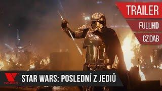 Star Wars: Poslední z Jediů (2017) - Full HD trailer - český dabing