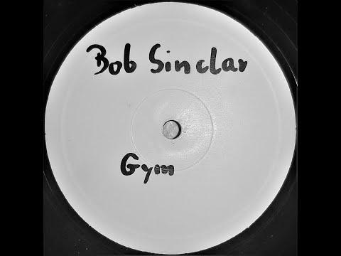Bob Sinclar - Gym tonic (Original)
