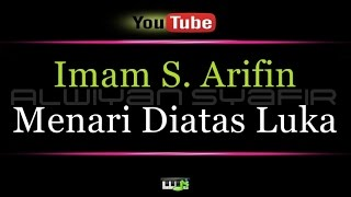 Karaoke Imam S  Arifin - Menari Diatas Luka