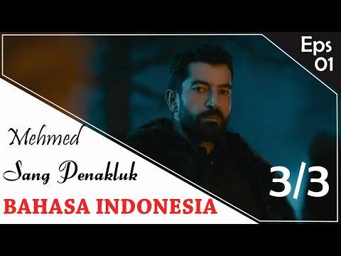 Mehmed Sang Penakluk Episode 1 Bahasa Indonesia (3/3)