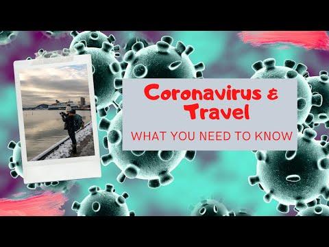 coronavirus-&-travel:-what-you-need-to-know