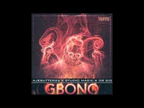 [Official Single] GBONO - Ajebutter22 Ft. Dr Sid (Prod. By Studio Magic)