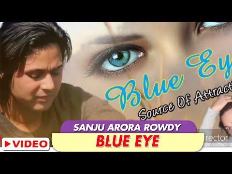 "Akhi Teri Shangri ""Blue Eye"" Himachali Latest Song   Sanju Arora Rowdy   Navin Joshi   SMS NIRSU"