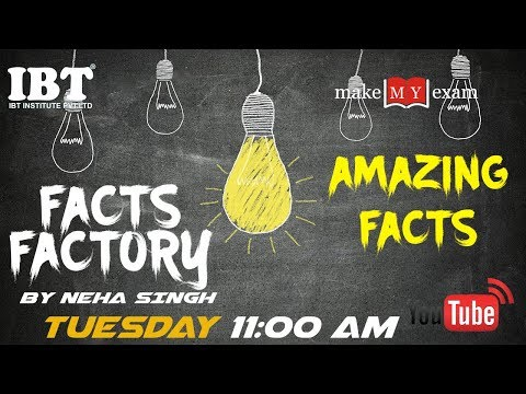 Facts Factory :  Amazing Facts | By : Neha Singh