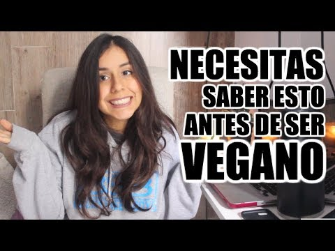12COSAS QUE ME HUBIERA GUSTADO SABER ANTES DE SER VEGANA ||consejos p/nuevos veganos/vegetarianos