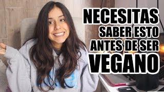 12COSAS QUE ME HUBIERA GUSTADO SABER ANTES VOLVERME VEGANA   consejos p/nuevos veganos/vegetarianos