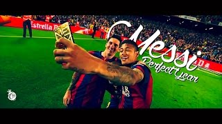 Messi 2015 - The Perfect Year - 4K