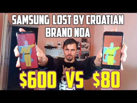Samsung S8 destroyed by 80 dollar phone from Croatia NOA brand!