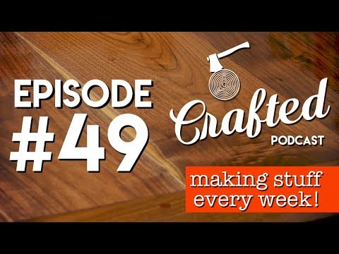 Crafted Podcast #49: Live Questions