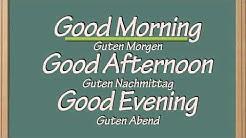 Guten Morgen auf Englisch | Good Morning in English