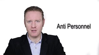 Anti Personnel  - Meaning   Pronunciation    Word Wor(l)d - Audio Video Dictionary