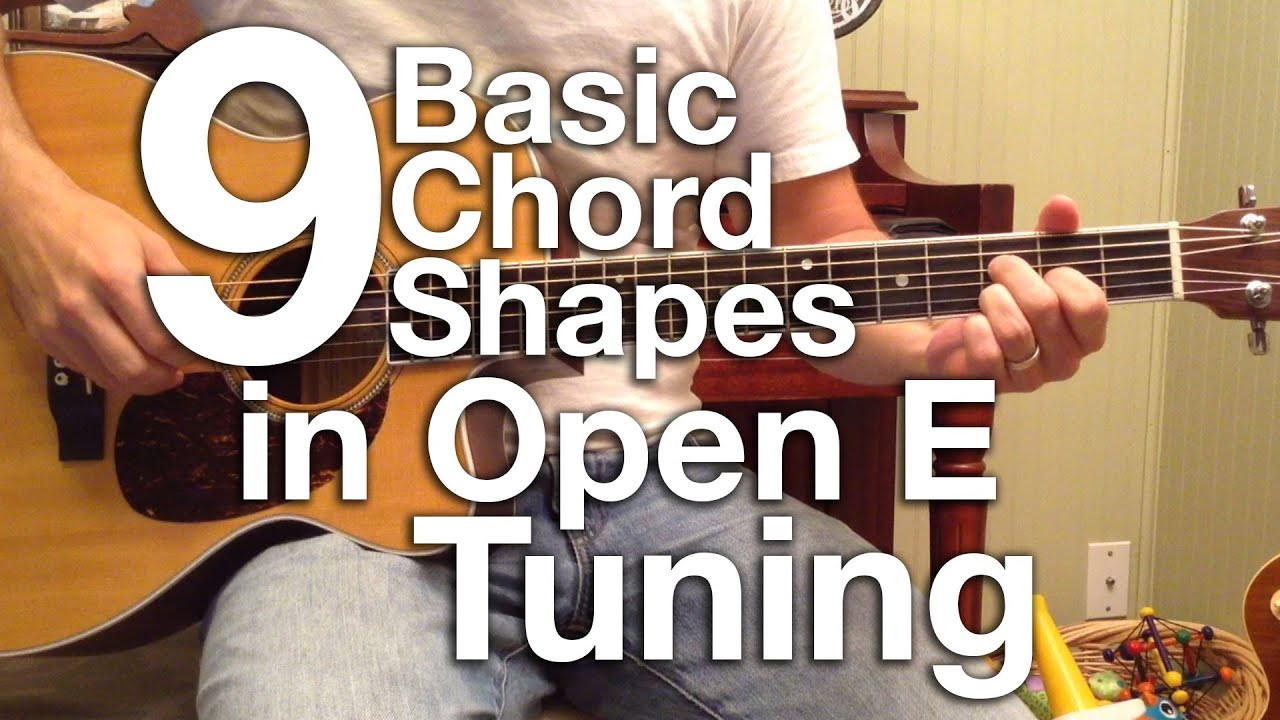 Basic Chord Shapes in Open E Tuning - YouTube