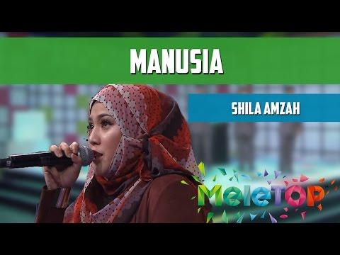 MeleTOP: Persembahan LIVE Shila Amzah 'Manusia' Ep187 [31.5.2016]